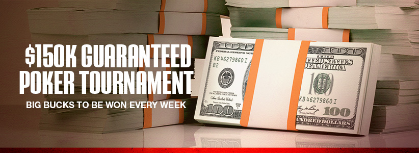 $150K Guaranteed Poker Tournament